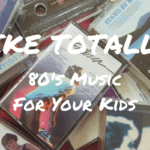 Your Mix Tape is Their Playlist: Rad Music for Your Wannabe '80s Children