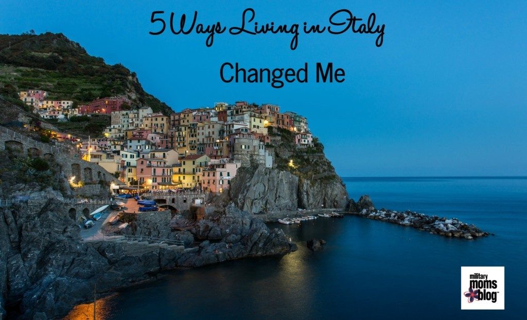 5 Ways Living In Italy Changed How I View the World