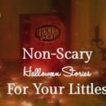 Non-Scary Halloween Stories For Your Littles