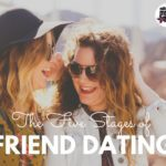 The Five Stages of Friend Dating