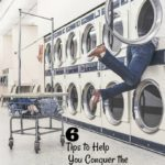 6 Tips to Help You Conquer the Laundry