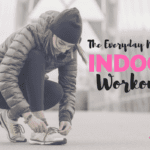 How to Combat the 'Mid-Winter Blues' : The Everyday Mama's Indoor Workout