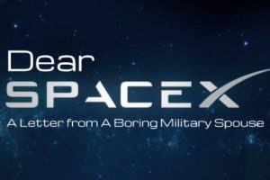 Dear Space X: A Letter from a Boring Military Spouse