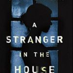 March Book Club: A Stranger in the House