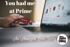 You had me at Prime