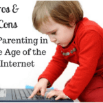 The Pros and Cons of Parenting in the Age of the Internet
