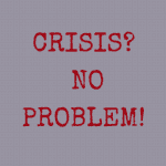 Crisis is the Military Community's Strong Suit