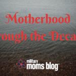 Motherhood Through the Decades Series