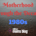 Motherhood Through The Decades: 1980s