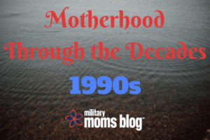 Motherhood Through the Decades90