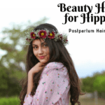Beauty Hacks for Hippies: Postpartum Hair Loss