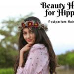 Beauty Hacks for Hippies: Postpartum Hair Loss