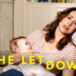 A Real Mom's Review of the Netflix Show The Letdown