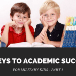 10 Keys to Academic Success for Military Kids – Part 1