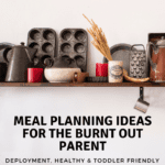 Meal Planning Ideas for the Burnt-Out Parent