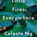 August Book Club: Little Fires Everywhere