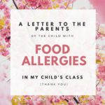 A Letter to Food Allergy Parents: I am Thankful for You