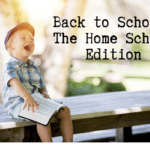 Back to School: The Home School Edition