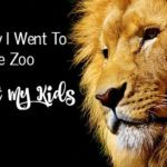 The Day I Went to the Zoo Without My Kids