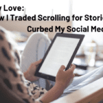 Library Love: How I Traded Scrolling for Stories and Curbed My Social Media Use