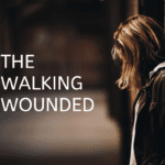Walking Wounded: Breaking the Silence and Stigma of Abuse from PTSD and TBI