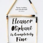 February Book Club: Eleanor Oliphant is Completely Fine
