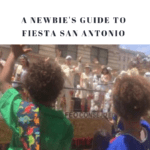 A Newbie's Guide to Fiesta San Antonio