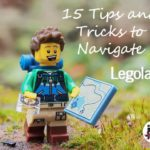15 Tips and Tricks to Navigate Legoland