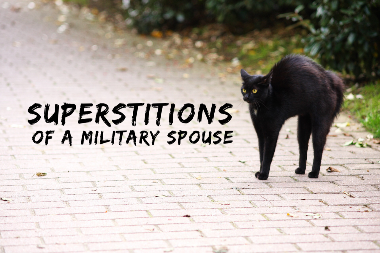 Superstitions of a Military Spouse