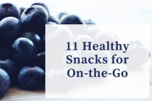 11 Healthy snacks for on-the-go