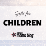 2019 Holiday Gift Guide – Children