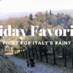 Friday Favorites: Julie's Picks for Italy's Rainy Season