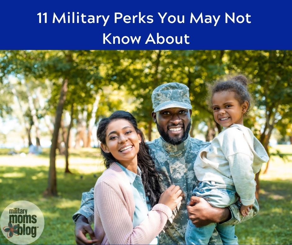 11 military perks you may not know about