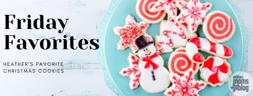 friday favorites christmas cookies
