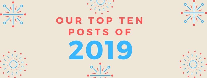 our top ten posts of 2019