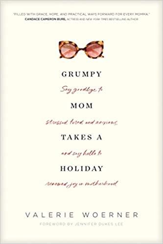 Grumpy Mom Takes A Holiday book