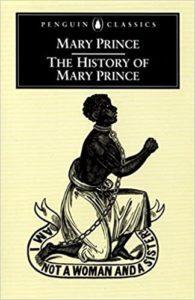 Mary Prince The History of Mary Prince