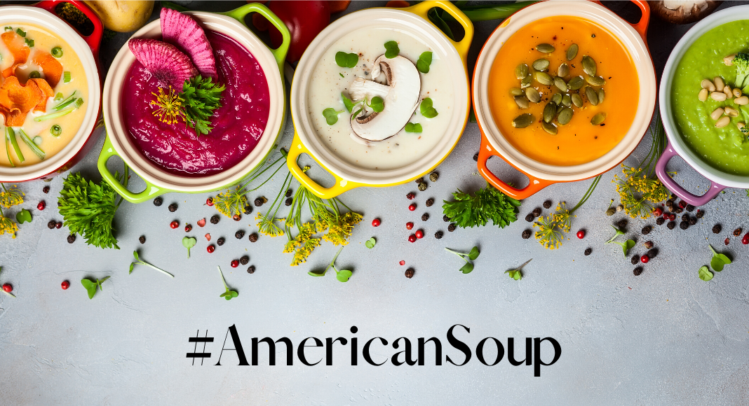 bowls of soup with #AmericanSoup