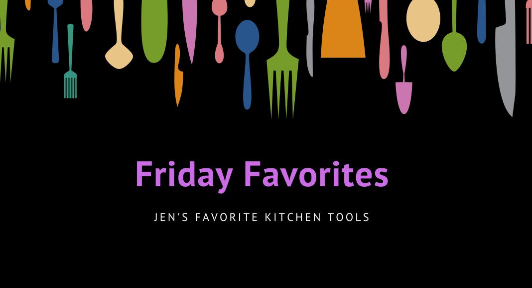 Friday Favorites Jen