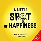 A Little Spot of Happiness book