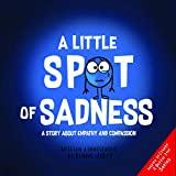 A Little Spot of Sadness book