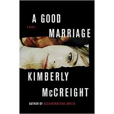 a good marriage by kimberly mccreight book