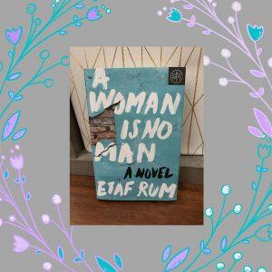a woman is no man by etaf rum