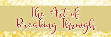 The Art of Breaking Through