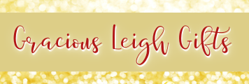Gracious Leigh Gifts