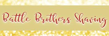 Battle Brothers Shaving