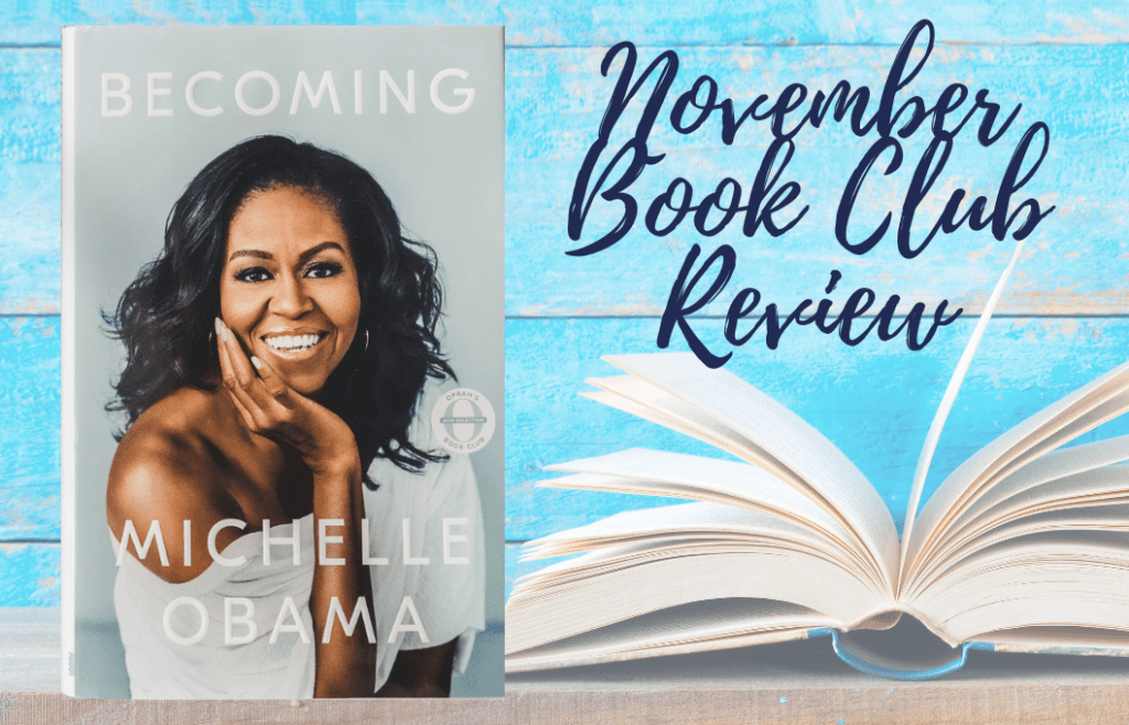 November Book Club Review of Becoming