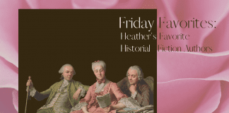 Friday Favorites Heather's Favorite Historial Fiction Authors with Victorian looking figures reading a book