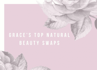 Pink and white background with grey roses with Grace's Top Natural Beauty Swaps in text