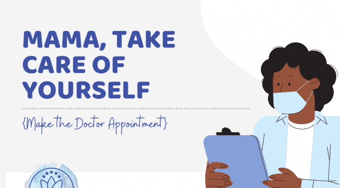"""Black female doctor holding a chart with """"Mama, Take Care of Yourself {Make the Doctor Appointment} in text with MMC logo"""